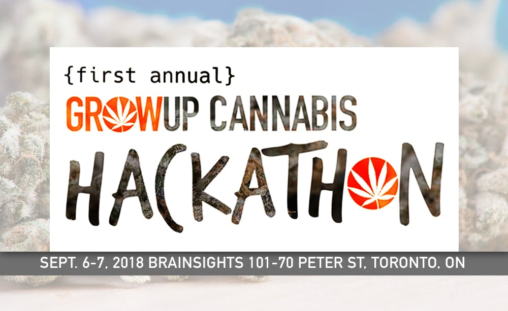 Grow Up Cannabis Hackathon Launches in Toronto