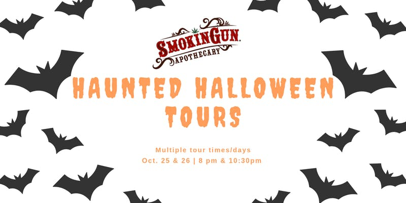 Halloween Tours at Smokin Gun Apothecary